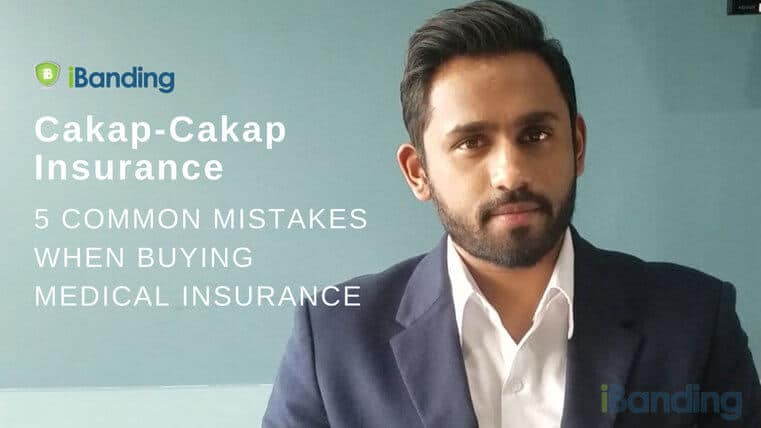Cakap-cakap-insurance-5-common-mistakes-medical-insurance